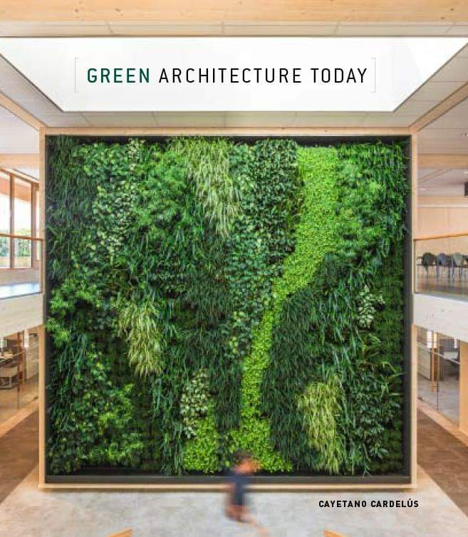 Green Achitecture Today